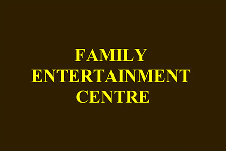 Family Entertainment Centre